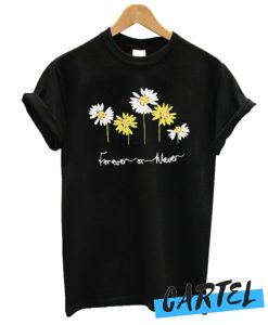 Forever Or Never awesome T Shirt