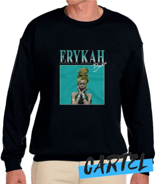 Erykah Badu awesome Sweatshirt