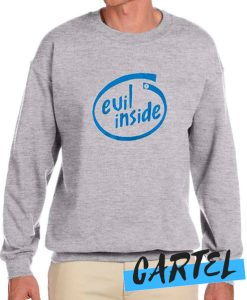 Evil Inside awesome Sweatshirt