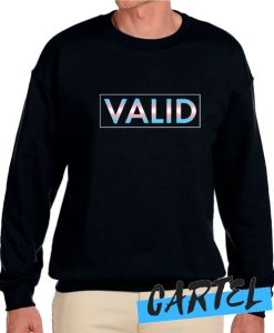 Valid awesome Sweatshirt