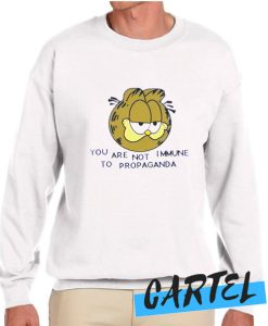 YOU ARE NOT IMMUNE TO PROPAGANDA awesome Sweatshirt