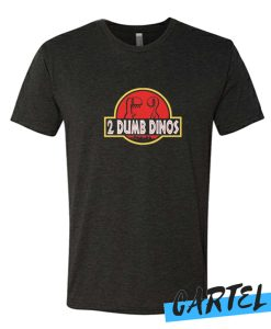 2 DUMB DINOS MEN'S awesome T-SHIRT