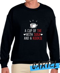 A Cup of Tae with Suga and a Kookie awesome Sweatshirt