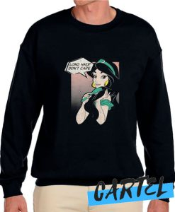 Aladdin Jasmine Long Hair Don't Care awesome Sweatshirt