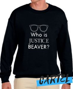 Who Is Justice Beaver awesome Sweatshirt
