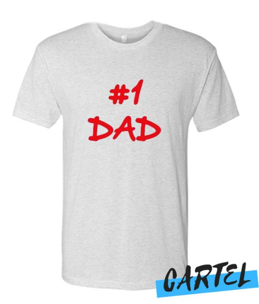 #1 Dad awesome T Shirt