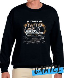 18 Years of Fast and Furious 2001 2019 awesome Sweatshirt