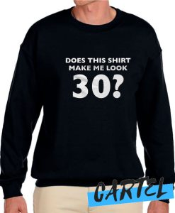 30th Birthday awesome Sweatshirt