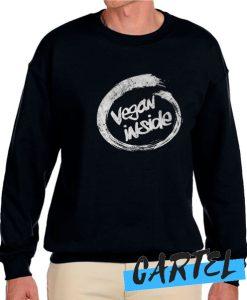 Vegan Inside awesome Sweatshirt