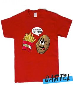 uniors Funny Potato to Fries I Am Your Father! T-Shirt
