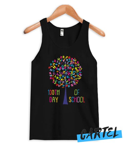 Happy 100th Of School 100 Days Of School Alphabet Tree awesome Tank Top