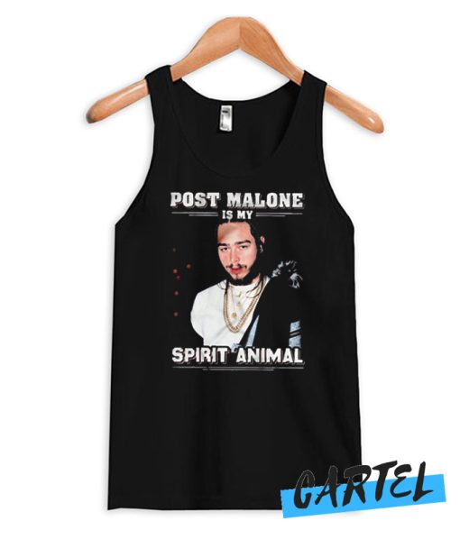 Post Malone Is My Spirit Animal awesome Tank top