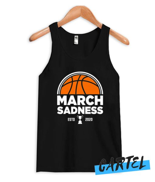 Best March Sadness 2020 Tank Top
