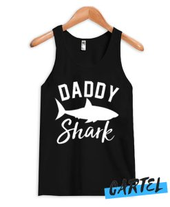 Daddy Shark Best Tank Top