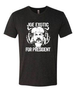 Joe Exotic For President Funny T shirt