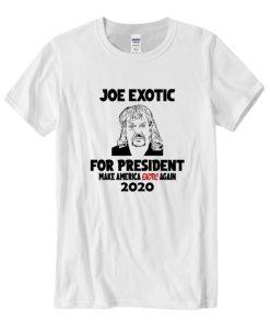Joe Exotic For President Novelty T-Shirt