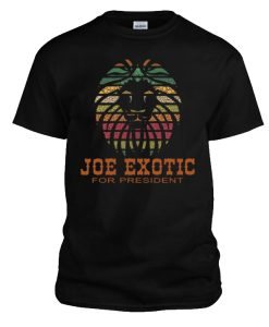 Joe Exotic For President T-Shirts
