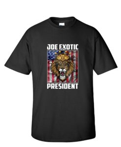 Joe Exotic For President Tiger King Shirt