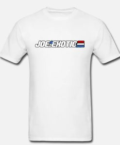 Joe Exotic Gi Joe Logo Tiger King Parody T Shirt