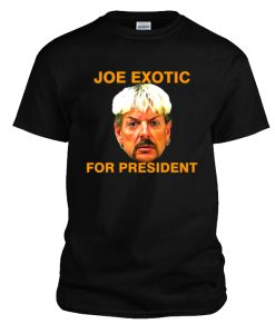 Joe exotic for president T-Shirt (6)