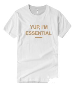 Yup Im Essential DH T-Shirt