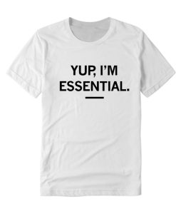 Yup i'm Essential DH T-Shirt
