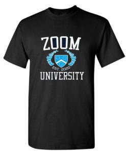Zoom University 2020 Funny Social DH T-Shirt