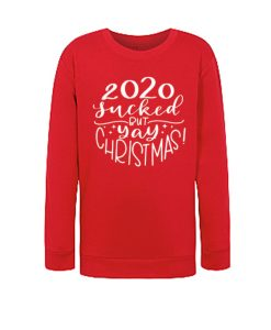 2020 Sucked but Yay Christmas awesome graphic Sweatshirt